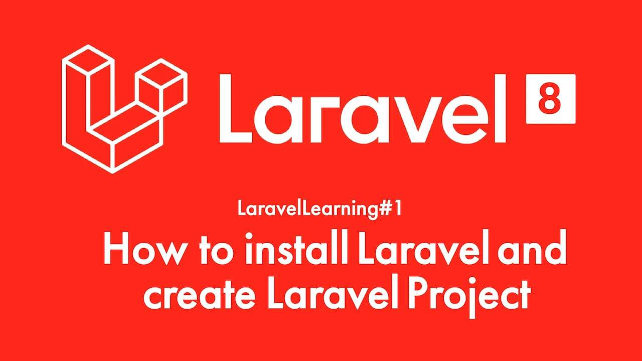 How to install Laravel and create Laravel Project - LaravelLearning#1